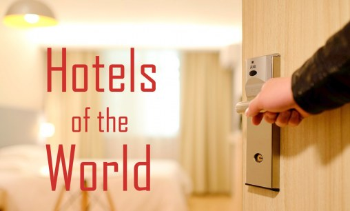 Hotels of the World